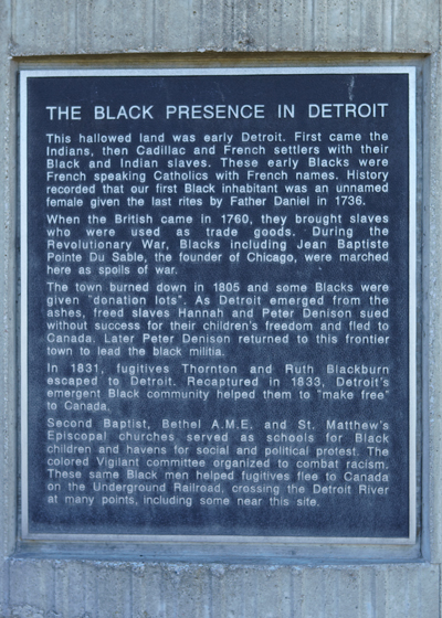 Text from a monument commemorating the Black Presence in Detroit. Photo ©2014 Look Around You Ventures LLC.